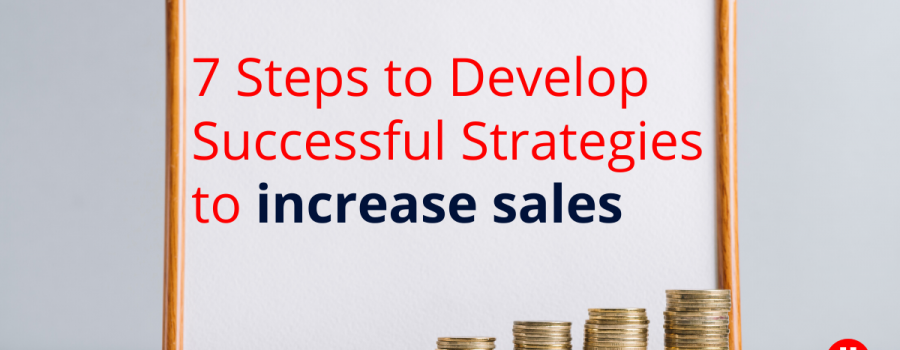 7-Steps-to-Develop-Successful-Strategies-to-increase-sales